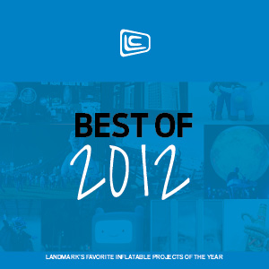 Landmark's Top 10 Inflatables of 2012